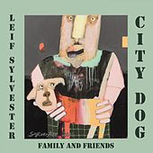 City Dog (Family & Friends) von Leif Sylvester
