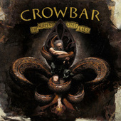 The Serpent Only Lies by Crowbar