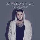 Say You Won't Let Go (Remix) de James Arthur