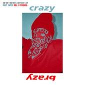 Crazy Brazy de A$AP Mob