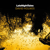 Late Night Tales: David Holmes de David Holmes