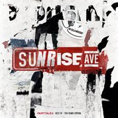 Fairytales - Best Of - Ten Years Edition by Sunrise Avenue