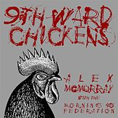 Ninth Ward Chickens (feat. Morning 40 Federation) by Alex McMurray