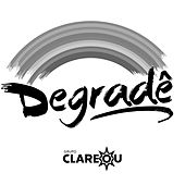 Degradê - Single de Grupo Clareou