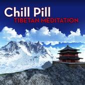 Chill Pill: Tibetan Meditation by Mark Hamilton