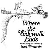 Where The Sidewalk Ends von Shel Silverstein