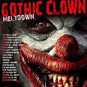 Gothic Clown Meltdown de Various Artists