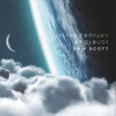 In the Company of Clouds de Erik Scott