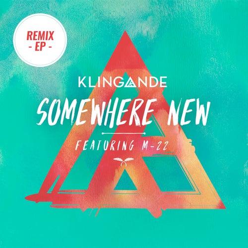 Somewhere New (Remix EP) von Klingande