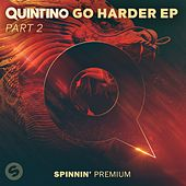 GO HARDER EP Pt. 2 by Quintino