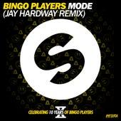 Mode (Jay Hardway Remix) by Bingo Players