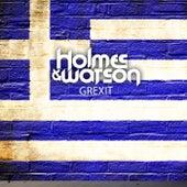 Grexit von Holmes & Watson