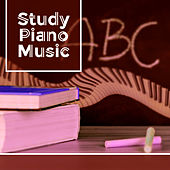 Study Piano Music – Best Music for Learning, Improve Concentration and Memory with Mellow Jazz, Easy Listening,  Peaceful Piano von Peaceful Piano