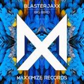 Big Bird von BlasterJaxx