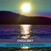 Chill Out von Mantovani & His Orchestra