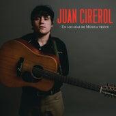 En Los Días De Música Triste de Juan Cirerol