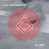 All Too Delicate by Al Hirt