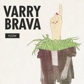 Flow de Varry Brava
