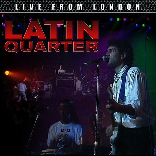 Live From London de Latin Quarter
