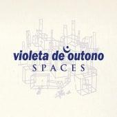 Spaces de Violeta De Outono