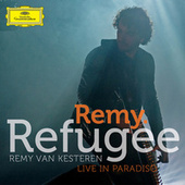 Refugee (Live In Paradiso) by Remy Van Kesteren