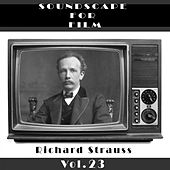 Classical SoundScapes For Film, Vol. 23 by Richard Strauss
