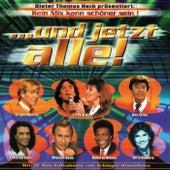 ...und jetzt alle! Der Schlager Hit-Mix by Various Artists