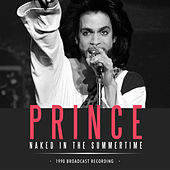 Naked in the Summertime (Live) de Prince