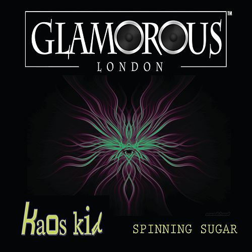 Spinning Sugar by Kaos Kid
