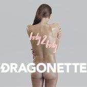 Body 2 Body by Dragonette
