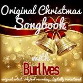 Original Christmas Songbook (Original Artist, Original Recordings, Digitally Remastered) by Burl Ives