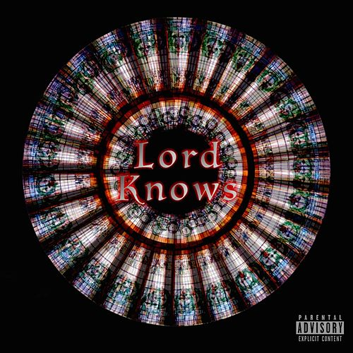 Lord Knows by Marbles