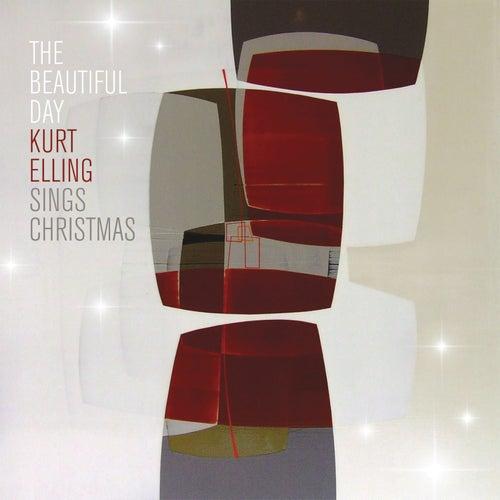 The Beautiful Day by Kurt Elling