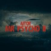 Mr. Psycho 2 de El Aitor