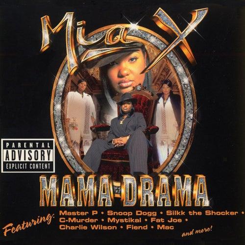 Mama Drama by Mia X