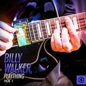 Billy Walker, Plaything, Vol. 1 by Billy Walker