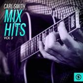 Carl Smith Mix Hits, Vol. 3 von Carl Smith