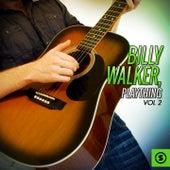 Billy Walker, Plaything, Vol. 2 by Billy Walker