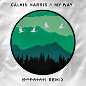 My Way (offaiah Remixes) di Calvin Harris