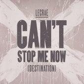 Can't Stop Me Now (Destination) de Lecrae