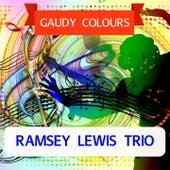 Gaudy Colours von Ramsey Lewis