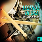The Legends of SKA, The Techniques, Vol. 2 de The Techniques