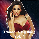 Trance in My Body, Vol. 4 by Various Artists