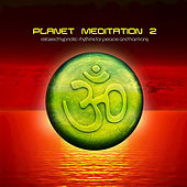 Planet Meditation 2 by Various Artists