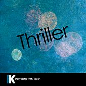 Thriller (In the Style of Michael Jackson) [Karaoke Version] - Single by Instrumental King