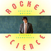 Rocket Science (Original Motion Picture Soundtrack) by Various Artists