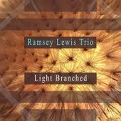 Light Branched von Ramsey Lewis