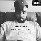 We Expect That by JONES