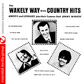 The Wakely Way with Country Hits (Digitally Remastered) by Various Artists