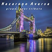 Piano Cover Tribute de Nazareno Aversa